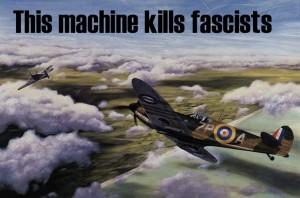 A machine that kills fascists